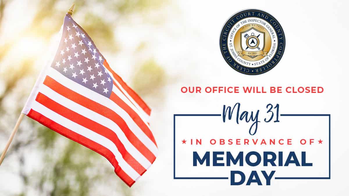 SJC Clerk's Office Closed For Memorial Day